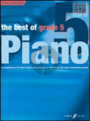 The Best of Grade 5 (Compilation of the best grade 5 pieces ever selected by the major examination boards