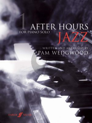 Wedgwood After Hours Jazz Vol. 1 Piano solo (grades 3 - 5)