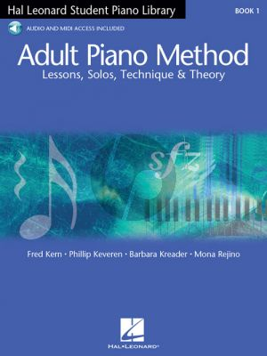 Kreader Adult Piano Method Vol.1 Lessons, Solos, Technique, & Theory (Hal Leonard Student Piano Library) (Book with Audio online)