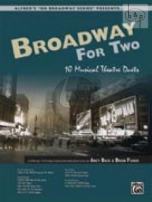 Broadway for Two (10 Musical Theatre Duets)