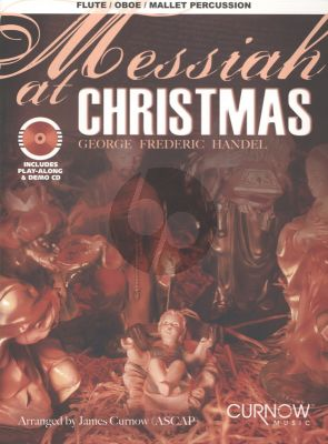 Handel Messiah at Christmas for Flute [Oboe/Mallet Percussion]) (Bk with play-along/demo Cd) (arr.J.Curnow) (interm./advanced level)