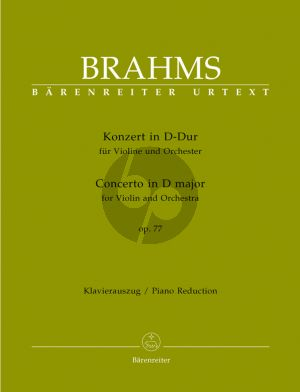 Brahms Concerto D-major Op.77 Violin and Orchestra (piano red.) (edited by Clive Brown) (Barenreiter-Urtext)