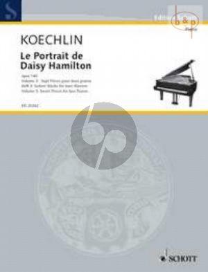 Le Portrait de Daisy Hamilton Op.140 Vol.3 7 Pieces for 2 Piano's