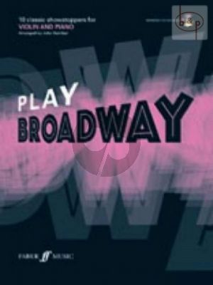 Play Broadway (10 Classic Showstoppers) (Violin-Piano) (Bk-Cd) (arr.J.Kember) (interm.)