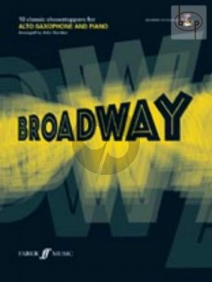 Play Broadway (10 Classic Showstoppers) (Alto sax.-Piano) (Bk-Cd) (arr.J.Kember)