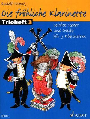 Mauz Die Frohliche Klarinette Trioheft Vol.3 (3 Clar. Performance Score)