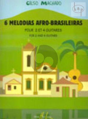 Machado 6 Melodias Afro-Brasileiras (2 and 4 Guitars)