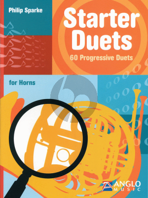 Sparke Starter Duets 60 Progressive Duets for Horns [F/Eb]) (very easy to easy)
