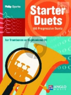 Sparke Starter Duets 60 Progressive Duets for Trombones or Euphoniums [TC]) (very easy to easy)