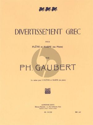 Gaubert Divertissement Grec Flute and Harp (or Piano)