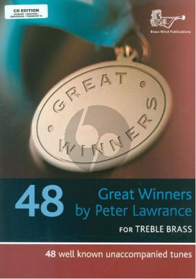 Album Great Winners for Treble Bass (Trumpet[Baritone, Euphonium or Trombone[TC] (Book with Cd) (48 Well-Known Unaccompanied Tunes) (Edited by Peter Lawrance)