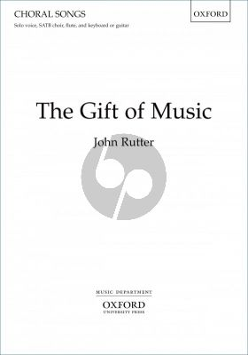 Rutter The Gift of Music Solo voice-SATB-Flute, & Keyboard[Guitar/Chamber Orch.] Vocal Score