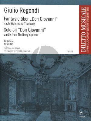 Regondi Fantasie uber Don Giovanni nach Sigismund Thalberg Gitarre solo (Stefan Hackl) (first ed.)