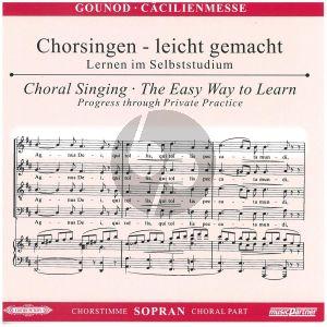 Gounod Messe Solennelle G-dur Sopran Chorstimme CD (Chorsingen leicht gemacht)