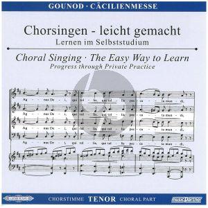 Gounod Messe Solennelle G-dur Tenor Chorstimme CD (Chorsingen leicht gemacht)