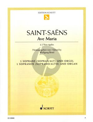Saint Saens Ave Maria 2 Sopranos [Soprano-Alto] and Organ (Latin) (edited by Wolfgang Birtel)