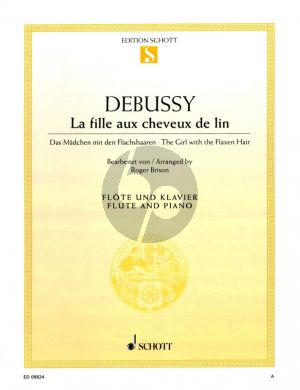 Debussy La Fille aux Cheveux de Lin / The Girl with the Flaxen Hair (1910) fur Flote und Klaviet (edited by Roger Brison)
