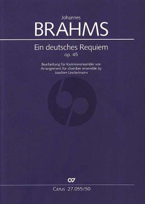 Brahms Ein Deutsches Requiem Op. 45 SB soli-SATB und Kammerensemble (Partitur) (transcr. Joachim Linckelmann)