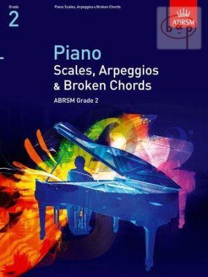 Piano Scales-Arpeggios & Broken Chords Grade 2