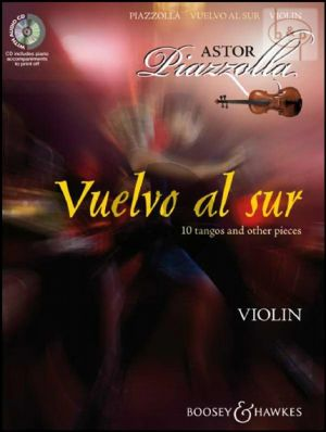 Piazzolla Vuelvo al Sur for Violin (Bk-Cd) (CD with printable piano part)