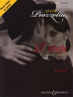 Piazzolla El Viaje for Piano Solo (15 Tangos and other Pieces)