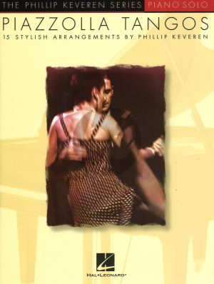 Piazzolla Tangos (15 Arrangements by Phillip Keveren) (late interm./early adv.)