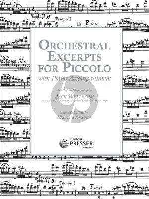 Album Orchestral Excerpts for Piccolo Flute and Piano (Selected and Annotated by Jeff Wellbaum) (Pianoreductions by Martha Rearick, Editor Daniel Dorff)