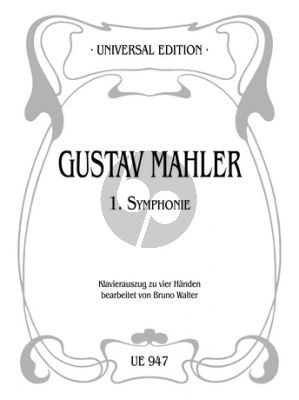 Mahler Symphony No.1 D-major Piano 4 Hds. (edited by Bruno Walter)
