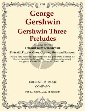 Gershwin 3 Preludes for Woodwind Quintet (Score/Parts) (transcr. Don Stewart)