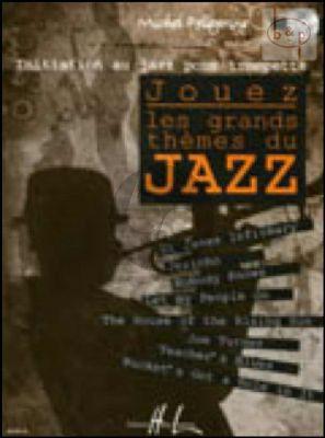 Initiation au Jazz pour Trompette. Jouez les Grands Themes du Jazz