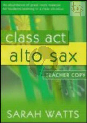 Class Act Alto Sax.