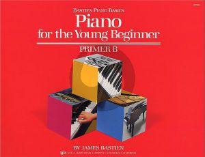 Bastien Piano for the Young Beginner Primer B - Bastien Basics