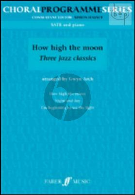 How High the Moon (3 Jazz Classics)