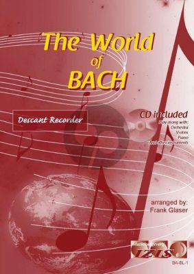 The World of Bach for Descant Recorder (Bk-Cd) (arr. Frank Glaser)