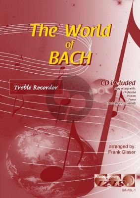 The World of Bach for Treble Recorder (Bk-Cd) (arr. Frank Glaser)