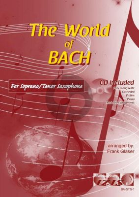 The World of Bach for Soprano or Tenor Saxophone (Bk-Cd) (arr. Frank Glaser)