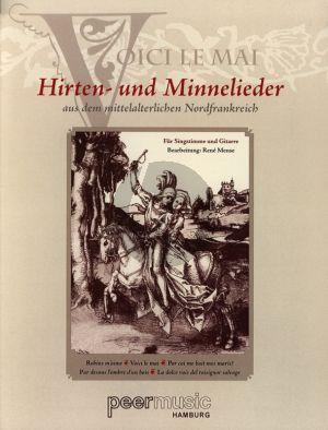 Album Hirten- und Minnelieder aus dem mittelalterlichen Nordfrankreich Gesang und Gitarre (arr. Rene Mense)