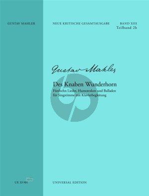 Mahler Des Knaben Wunderhorn Gesang und Klavier (orig.ed.) (15 Lieder-Humoresken- Balladen) (Mahler Gesellschaft Ed.)