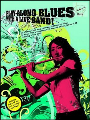 Play-Along Blues with a Live Band (Flute)