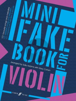 Mini Fake Book for Violin (101 Favourite Songs and Melodies) (101 Favourite Songs and Melodies) (compiled and edited by Sally Adams and Mary Cohen)