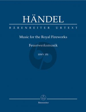 Handel Music of the Royal Fireworks HWV 351 (Orch.) Study Score