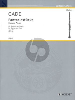 Gade Fantasy Pieces Op.43 for Clarinet and Piano (edited by Rudolf Mauz)