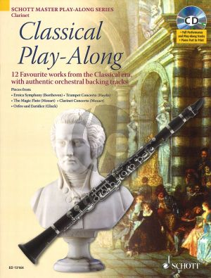 Classical Play-Along for Clarinet (12 Works from the Classical Era with Auth. Orchestral Backing Tracks) (Bk-CD with a printable piano part)