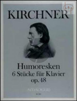 Humoresken Op.48 (6 Pieces)