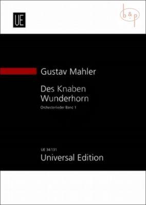 Des Knaben Wunderhorn Vol.1 (Gesange fur eine Singstimme mit Orch.)