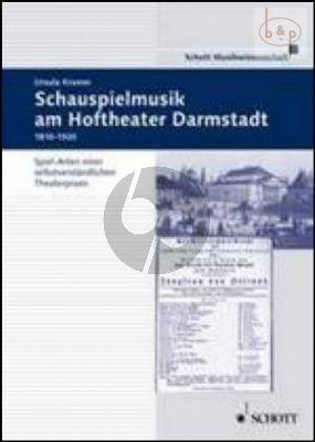 Schauspielmusik am Hoftheater in Darmstadt 1810 - 1918 (Hardcover) (361 pag.)