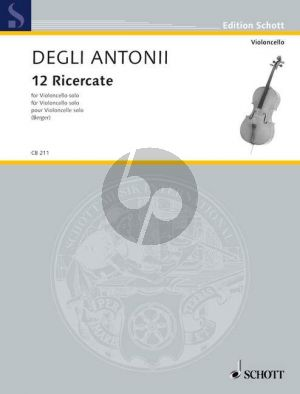 Antonii 12 Ricercate for Violoncello solo (edited by Julius Berger)