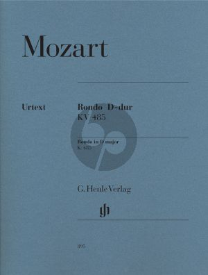 Mozart Rondo D-major KV 485 (edited by Ylrich Scheideler and Walther Lampe) (Henle-Urtext)