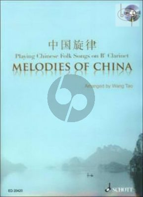 Melodies of China (Playing Chinese Folk Songs on Bb Clarinet)