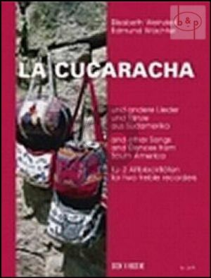 La Cucaracha und andere Lieder und Tanze aus Sudamerika (2 Treble rec.)